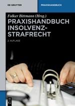 Praxishandbuch Insolvenzstrafrecht | Bittmann (Hrsg.) | 2., neu bearbeitete Auflage, 2017 | Buch (Cover)