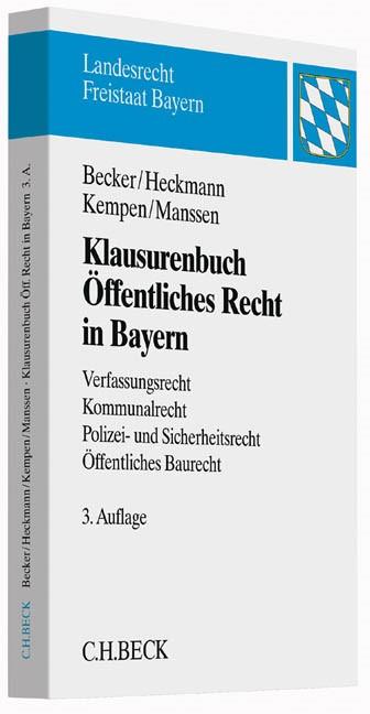 Klausurenbuch Öffentliches Recht in Bayern | Becker / Heckmann / Kempen / Manssen | 3. Auflage, 2014 | Buch (Cover)
