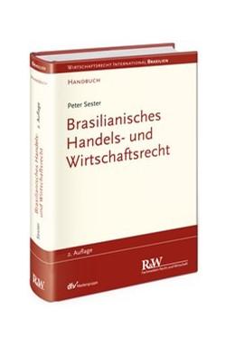 Abbildung von Sester | Brasilianisches Handels- und Wirtschaftsrecht | 2. Auflage | 2014 | beck-shop.de