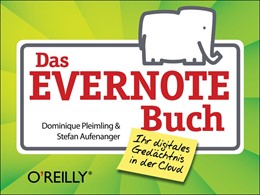 Abbildung von Dominique Pleimling / Stefan Aufenanger | Das Evernote-Buch | 2013