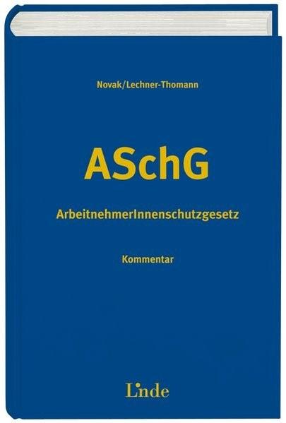 ArbeitnehmerInnenschutzgesetz | Novak / Lechner-Thomann, 2013 | Buch (Cover)