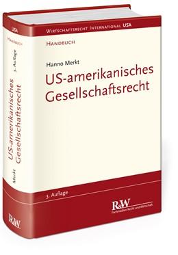 Abbildung von Merkt   US-amerikanisches Gesellschaftsrecht   3., komplett überarbeitete und erweiterte Auflage   2013   Handbuch