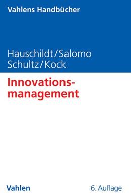 Abbildung von Hauschildt / Salomo | Innovationsmanagement | 6. Auflage | 2016 | beck-shop.de