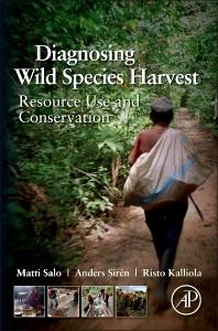 Abbildung von Salo / Sirén / Kalliola   Diagnosing Wild Species Harvest   2014