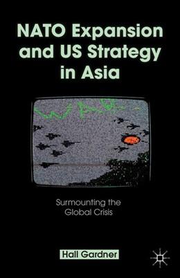 Abbildung von Gardner | NATO Expansion and US Strategy in Asia | 2013 | 2013