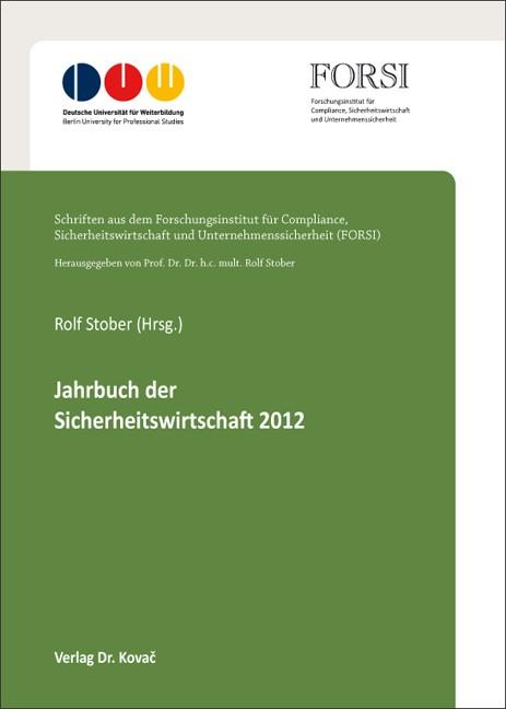 Jahrbuch der Sicherheitswirtschaft 2012 | Stober, 2013 | Buch (Cover)