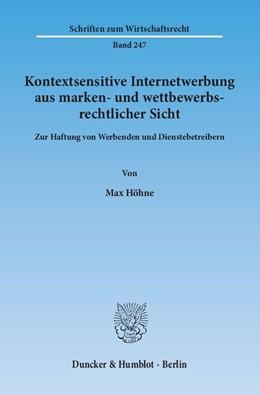 Abbildung von Höhne   Kontextsensitive Internetwerbung aus marken- und wettbewerbsrechtlicher Sicht   2013   Zur Haftung von Werbenden und ...   247