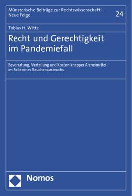 Abbildung von Witte | Recht und Gerechtigkeit im Pandemiefall | 2013 | Bevorratung, Verteilung und Ko... | 24