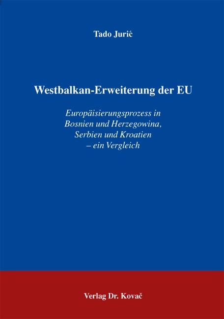 Westbalkan-Erweiterung der EU | Juric, 2013 | Buch (Cover)