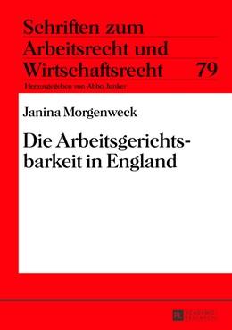 Abbildung von Morgenweck   Die Arbeitsgerichtsbarkeit in England   2013   79