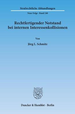 Abbildung von Schmitz   Rechtfertigender Notstand bei internen Interessenkollisionen   2013   240