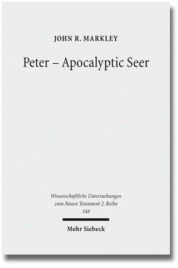 Abbildung von Markley | Peter - Apocalyptic Seer | 2013 | The Influence of the Apocalyps... | 348