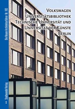 Abbildung von Hettlage   Volkswagen Universitätsbibliothek, Technische Universität und Universität der KünsteBerlin   1. Auflage   2013   183   beck-shop.de