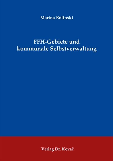 FFH-Gebiete und kommunale Selbstverwaltung | Bolinski, 2013 | Buch (Cover)