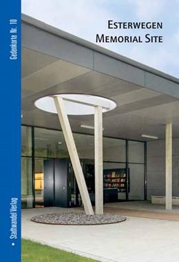 Abbildung von Hettlage | Gedenkstätte Esterwegen | 1. Auflage | 2013 | 10e | beck-shop.de