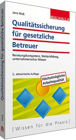 Abbildung von Hick | Qualitätssicherung für gesetzliche Betreuer | 2. Auflage | 2015 | Beratungskompetenz, Weiterbild...