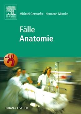 Abbildung von Gerstorfer / Mencke | Fälle Anatomie | 2006