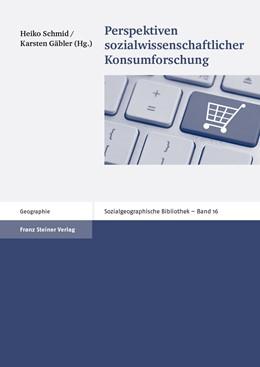 Abbildung von Schmid / Gäbler   Perspektiven sozialwissenschaftlicher Konsumforschung   2013   16