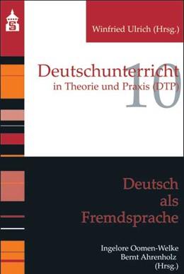 Abbildung von Ahrenholz / Oomen-Welke   Deutsch als Fremdsprache   1. Auflage   2013   10   beck-shop.de