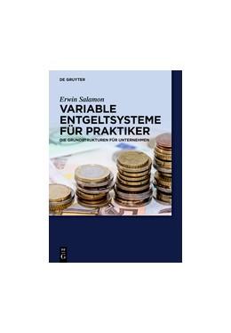 Abbildung von Salamon | Praxishandbuch Variable Entgeltsysteme | 2013 | Die Grundstrukturen für Untern...