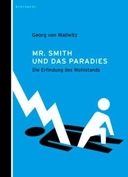 Abbildung von Wallwitz   Mr. Smith und das Paradies   1. Auflage   2013   beck-shop.de