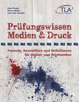 Abbildung von Krahe / Naber / Steudte   Prüfungswissen Medien & Druck   2013   Formeln, Kennziffern und Defin...