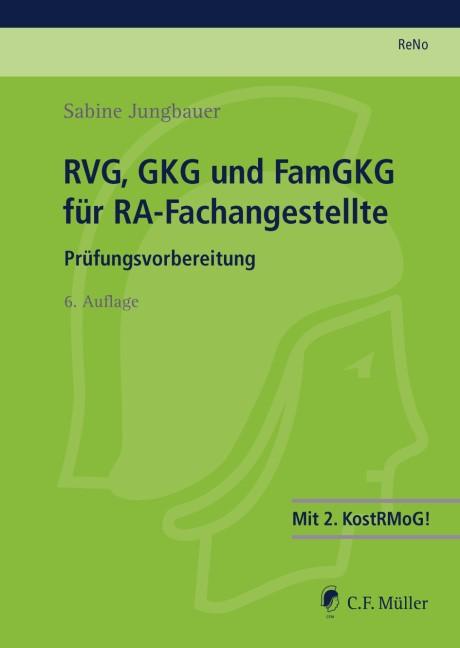 ReNo Prüfungsvorbereitung • ReNo 2014, RVG, GKG und FamGKG für RA-Fachangestellte   Jungbauer   6., neu bearbeitete Auflage, 2013   Buch (Cover)