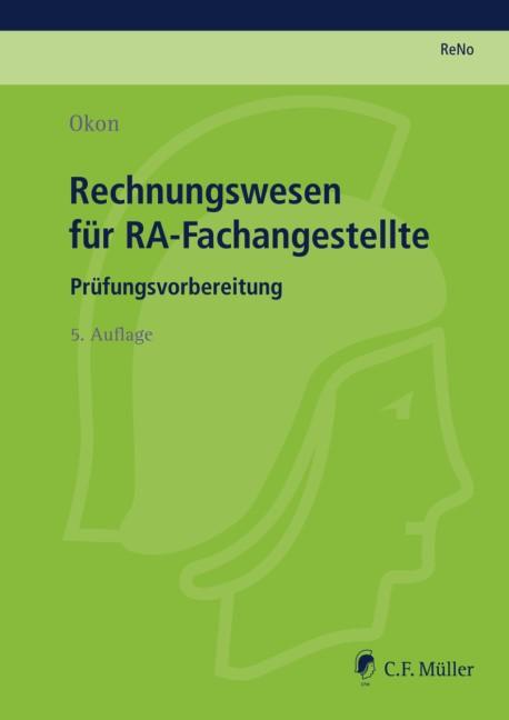 ReNo Prüfungsvorbereitung • ReNo 2014, Rechnungswesen für RA-Fachangestellte | Okon | 5., neu bearbeitete Auflage, 2013 | Buch (Cover)