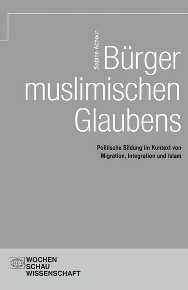 Bürger muslimischen Glaubens | Achour, 2013 (Cover)