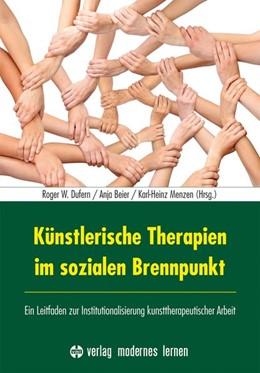 Abbildung von Dufern / Beier   Künstlerische Therapien im sozialen Brennpunkt   1. Auflage   2014   beck-shop.de