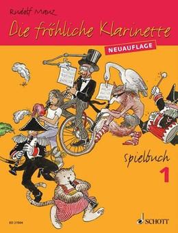 Abbildung von Mauz | Die fröhliche Klarinette | überarbeitete Neuauflage | 2013 | (Überarbeitete Neuauflage). Sp...