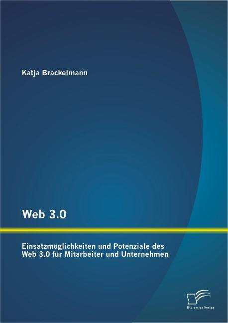 Web 3.0 | Brackelmann, 2013 | Buch (Cover)