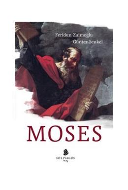Abbildung von Zaimoglu / Senkel | Moses | 2013