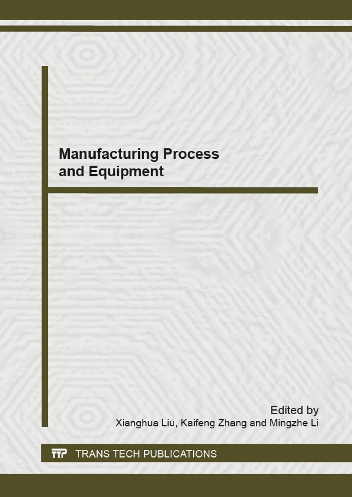 Manufacturing Process and Equipment | Liu / Zhang / Li, 2013 | Buch (Cover)
