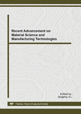 Abbildung von Xu | Recent Advancement on Material Science and Manufacturing Technologies | 2013 | Selected, peer reviewed papers... | Volume 721