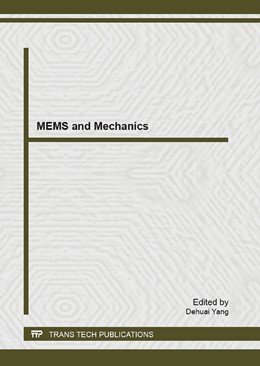 Abbildung von Yang | MEMS and Mechanics | 2013 | Selected, peer reviewed papers... | Volume 705