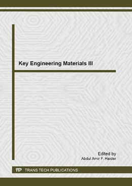 Abbildung von Abdul Amir | Key Engineering Materials III | 2013 | Selected, peer reviewed papers...
