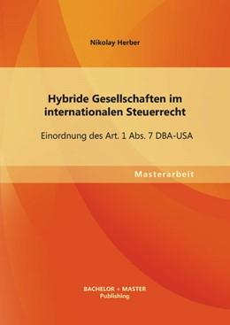 Abbildung von Herber   Hybride Gesellschaften im internationalen Steuerrecht   2013   Einordnung des Art. 1 Abs. 7 D...
