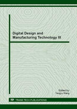 Abbildung von Wang | Digital Design and Manufacturing Technology III | 1. Auflage | 2013 | Volume 546 | beck-shop.de