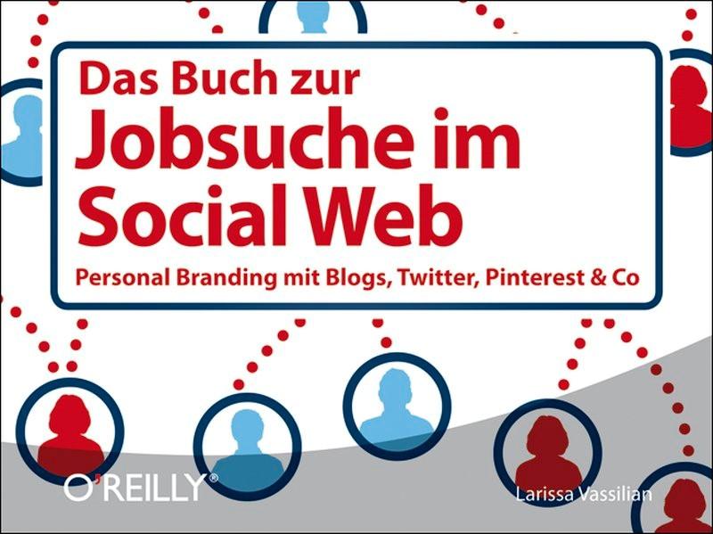 Das Buch zur Jobsuche im Social Web | Larissa Vassilian / Christine Dingler (@punktefrau), 2013 (Cover)