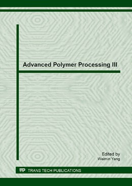 Abbildung von Yang | Advanced Polymer Processing III | 2013 | Selected, peer reviewed papers... | Volume 561