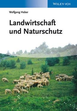 Abbildung von Haber | Landwirtschaft und Naturschutz | 1. Auflage | 2014 | beck-shop.de