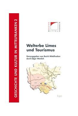 Abbildung von Weinlich | Welterbe Limes und Tourismus | 2013