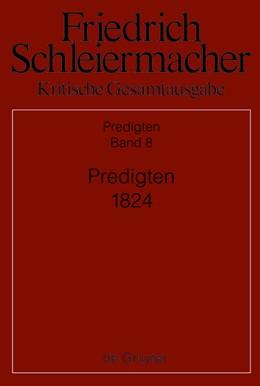 Abbildung von Kunz | Predigten 1824 | 1. Auflage | 2013 | Kritische Gesamtausgabe. Abtei...