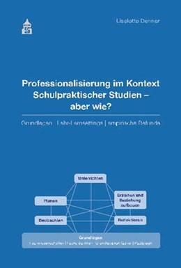 Abbildung von Denner   Professionalisierung im Kontext Schulpraktischer Studien - aber wie?   1. Auflage   2013   beck-shop.de