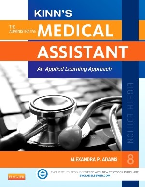 Kinn's The Administrative Medical Assistant | Adams, 2013 (Cover)