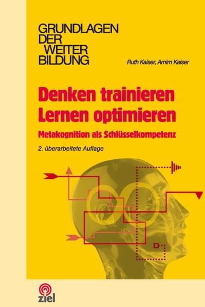 Denken trainieren - Lernen optimieren | Kaiser | 2., überarb. A, 2006 | Buch (Cover)