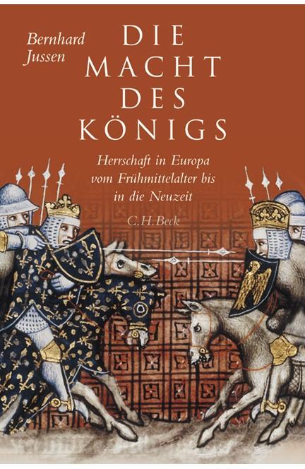 Cover: Bernhard Jussen, Die Macht des Königs