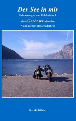 Abbildung von Döblitz | Der See in mir | 2007