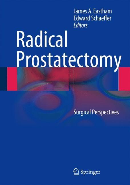 Radical Prostatectomy | Eastham / Schaeffer, 2013 | Buch (Cover)
